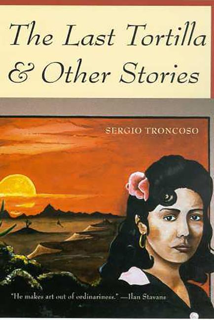 The Last Tortilla: And Other Stories als Taschenbuch