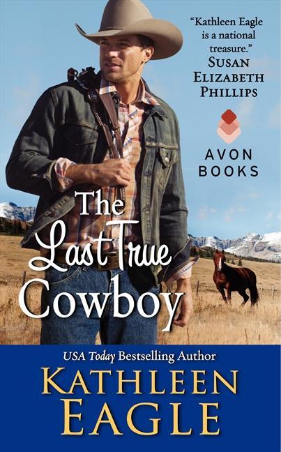 The Last True Cowboy als Taschenbuch