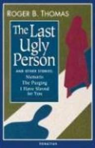 The Last Ugly Person: And Other Stories als Taschenbuch