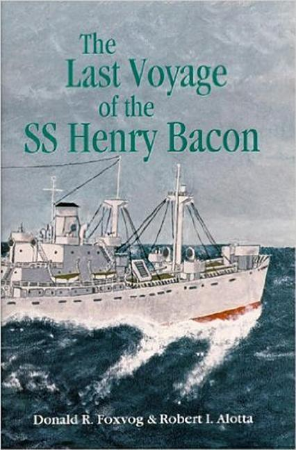 Last Voyage of the SS Henry Bacon als Buch