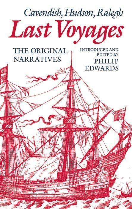 Last Voyages: Cavendish, Hudson, Ralegh als Buch
