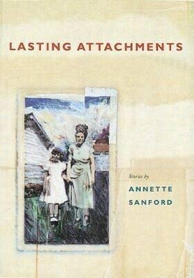 Lasting Attachments: Stories als Taschenbuch