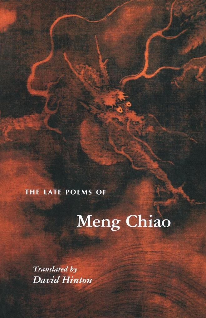 The Late Poems of Meng Chiao: als Taschenbuch