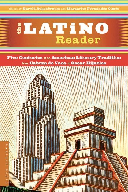 The Latino Reader: An American Literary Tradition from 1542 to the Present als Taschenbuch