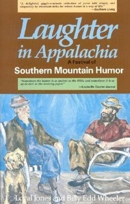 Laughter in Appalachia: Southern Mountain Humor als Taschenbuch