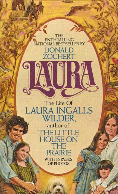 Laura: The Life of Laura Ingalls Wilder als Taschenbuch