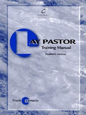 The Lay Pastor Training Manual als Taschenbuch