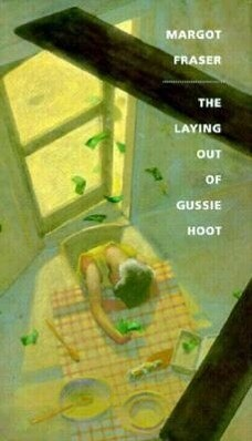 The Laying Out of Gussie Hoot als Buch