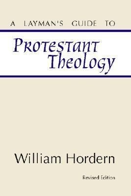 A Layman's Guide to Protestant Theology als Taschenbuch