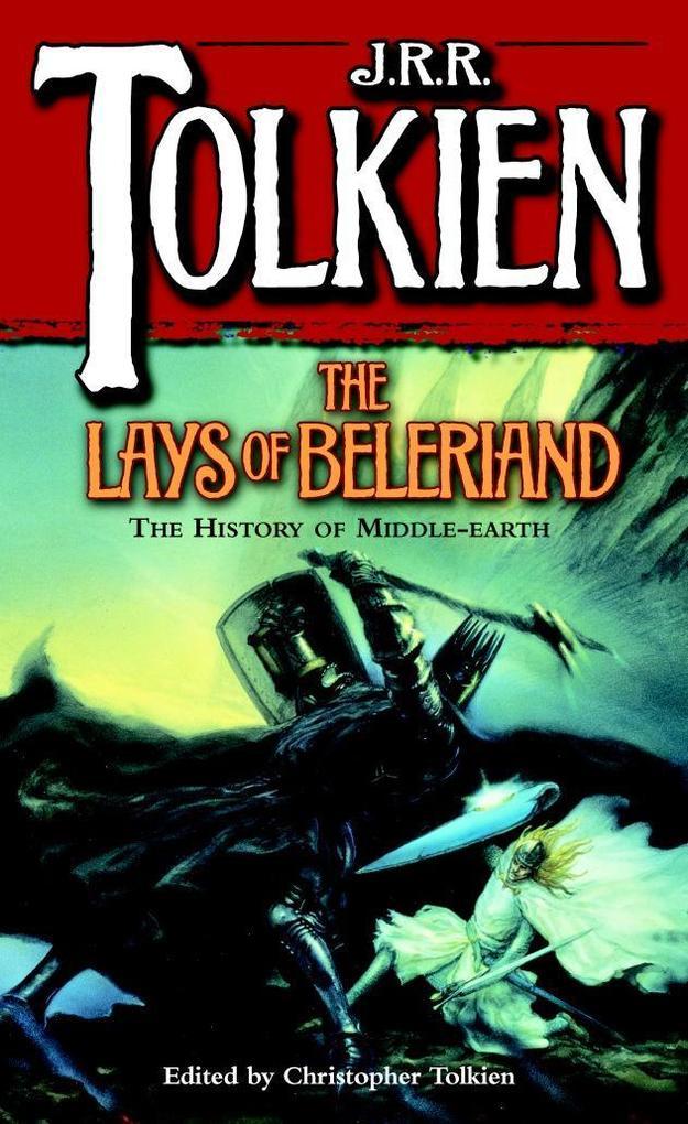 The Lays of Beleriand als Taschenbuch
