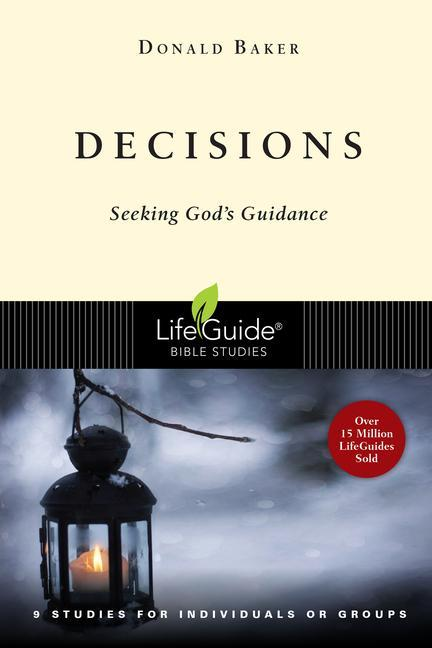 Decisions: Seeking God's Guidance als Taschenbuch