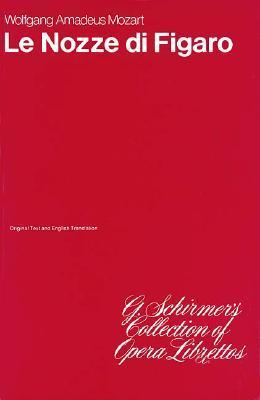 Le Nozze Di Figaro: Libretto als Taschenbuch