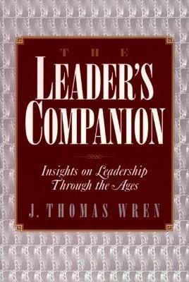 The Leader's Companion: Insights on Leadership Through the Ages als Taschenbuch