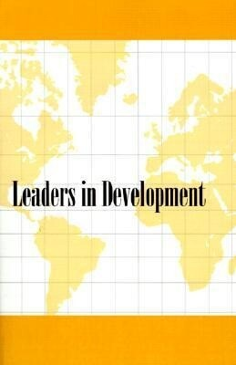 Leaders in Development: The International Guide to Professional Development Executives/1968 als Taschenbuch