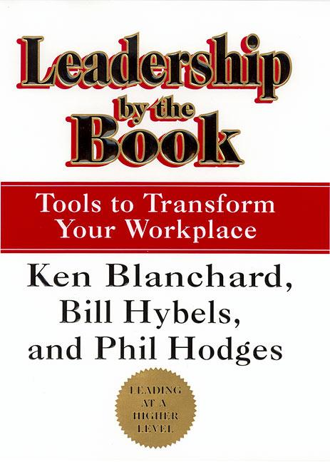 Leadership by the Book: Tools to Transform Your Workplace als Buch