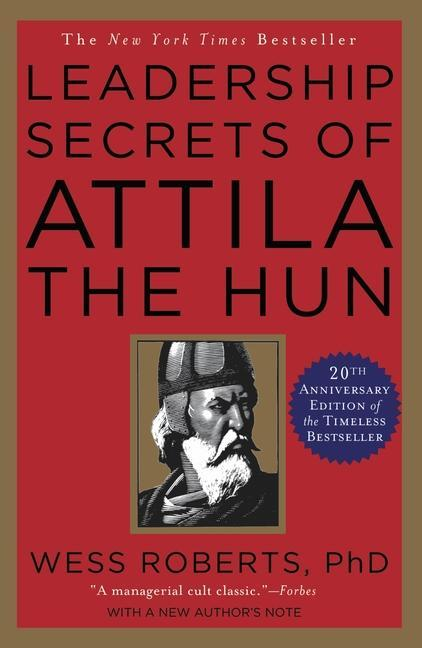 Leadership Secrets of Attila the Hun als Taschenbuch