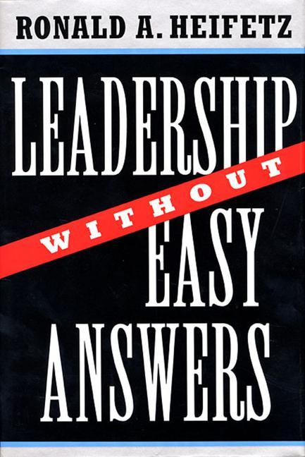 Leadership Without Easy Answers als Buch