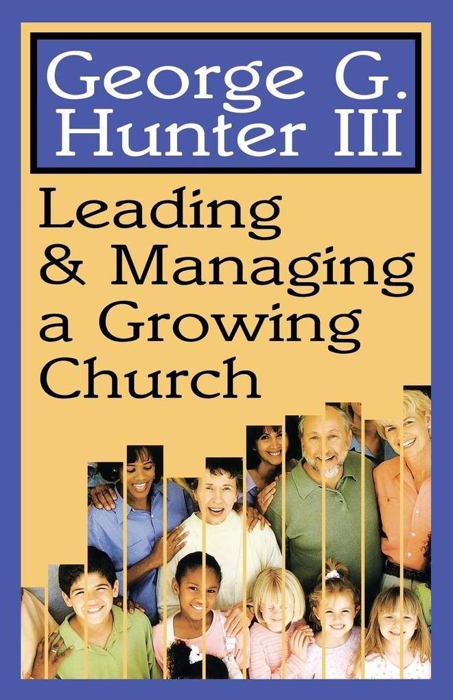 Leading & Managing a Growing Church als Taschenbuch