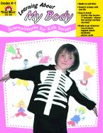 Learning about My Body - Scienceworks for Kids als Taschenbuch