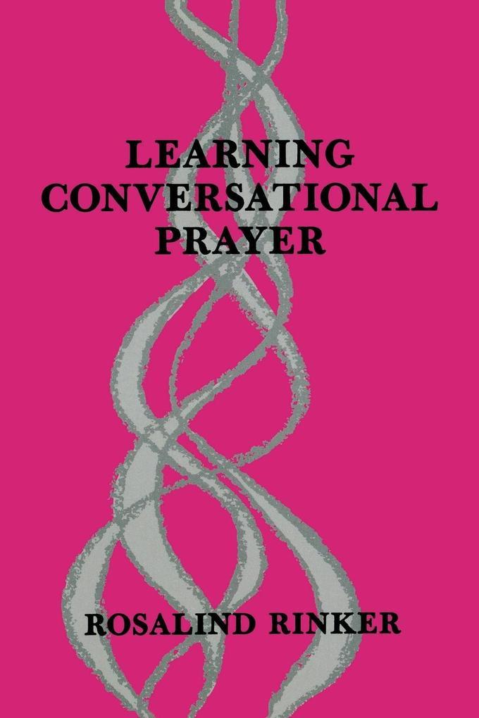 Learning Conversational Prayer als Taschenbuch