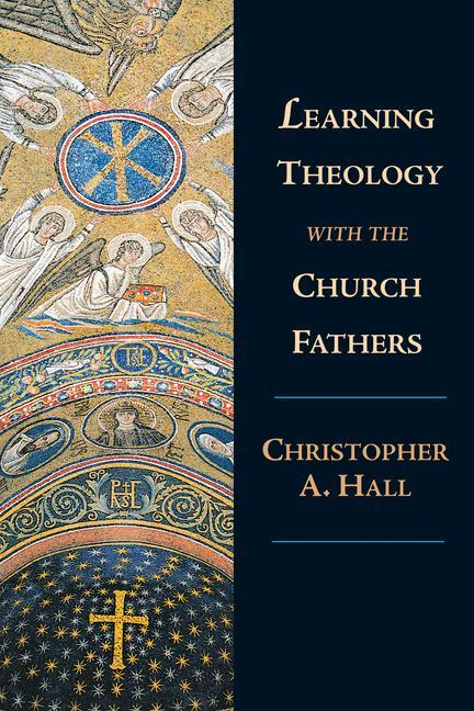 Learning Theology with the Church Fathers als Taschenbuch