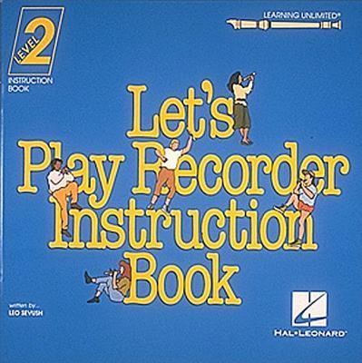 Let's Play Recorder Instruction Book 2: Student Book 2 als Taschenbuch