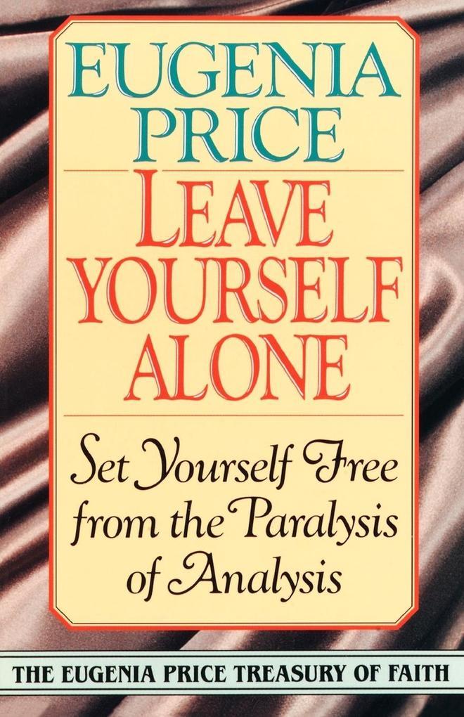 Leave Yourself Alone als Taschenbuch