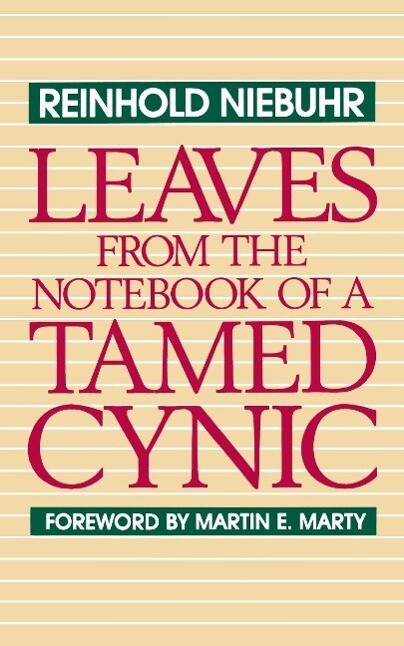 Leaves from the Notebook of a Tamed Cynic als Taschenbuch