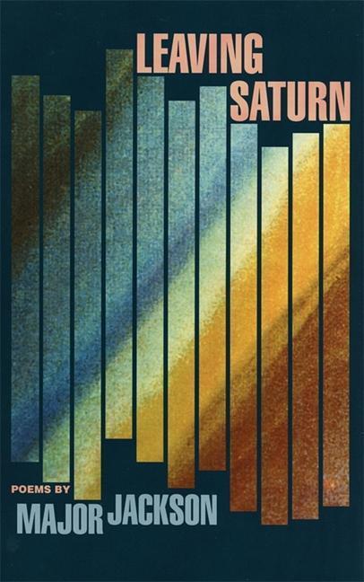 Leaving Saturn: Poems als Taschenbuch