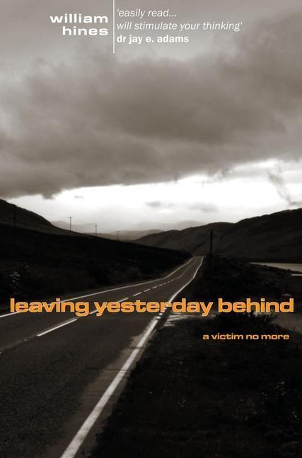 Leaving Yesterday Behind als Taschenbuch