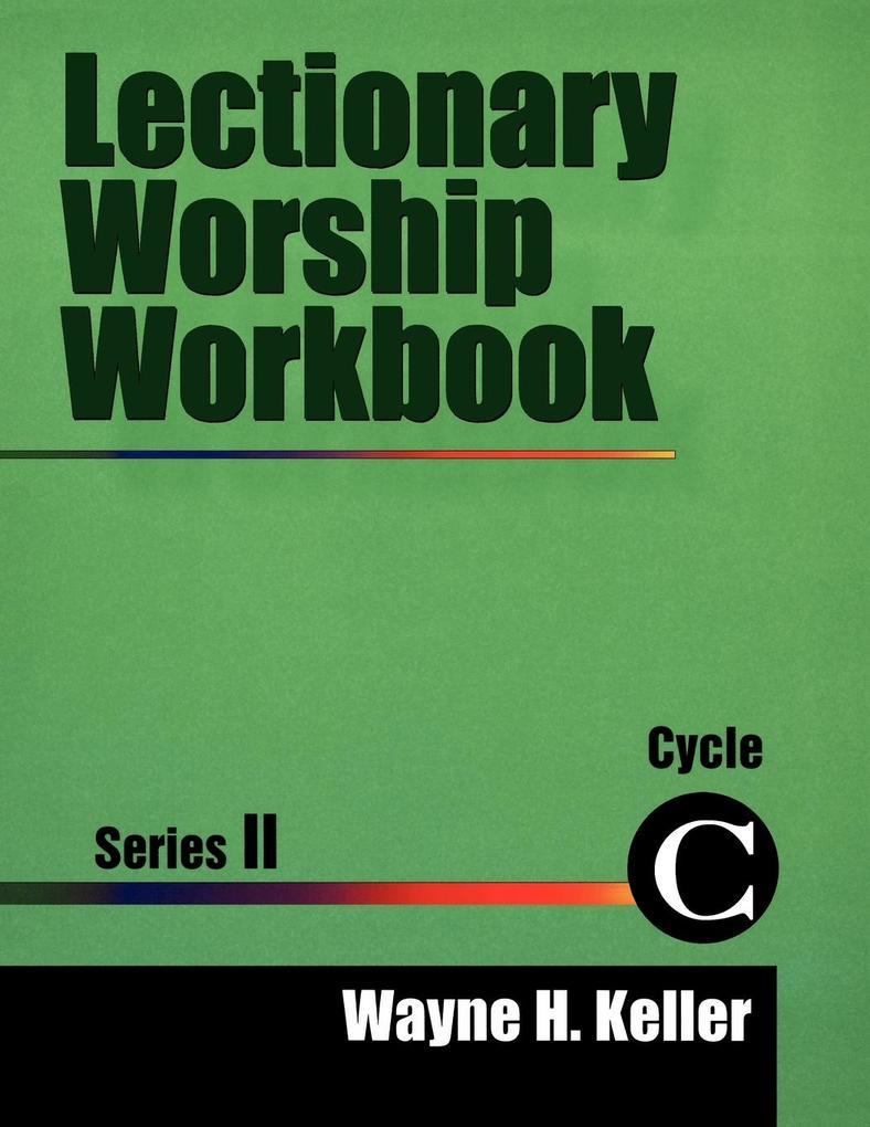 Lectionary Worship Workbook, Series II, Cycle C als Taschenbuch