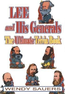 Lee and His Generals: The Ultimate Trivia Book als Taschenbuch