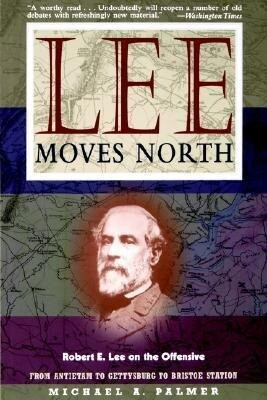 Lee Moves North: Robert E. Lee on the Offensive als Buch