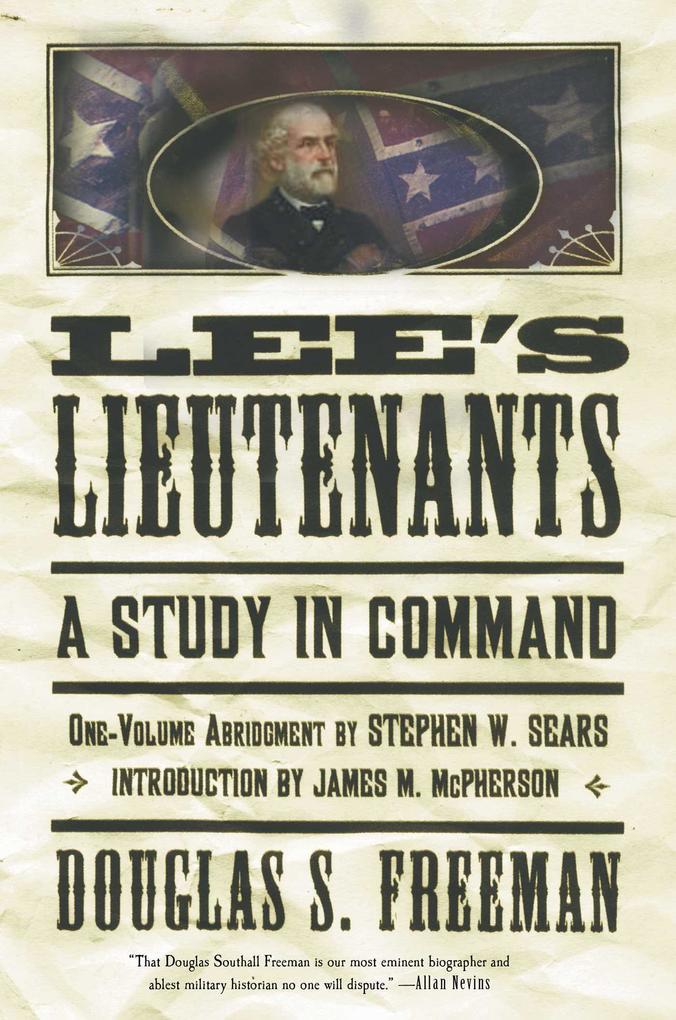 Lee's Lieutenants Third Volume Abridged: A Study in Command als Taschenbuch