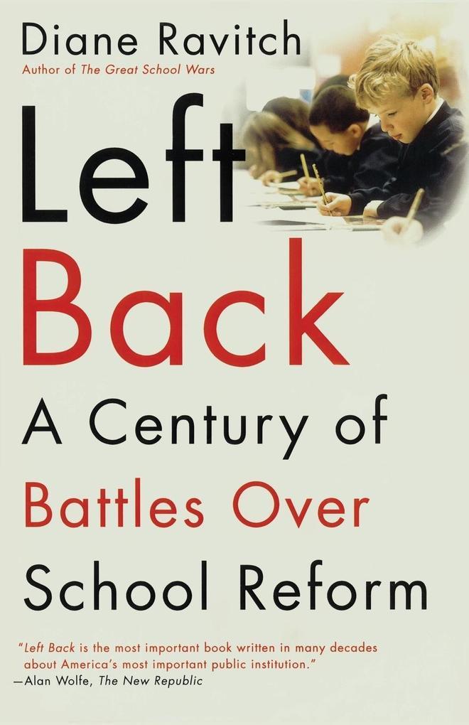 Left Back: A Century of Battles Over School Reform als Taschenbuch