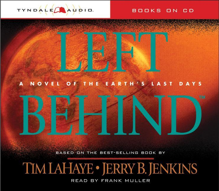 Left Behind: A Novel of the Earth's Last Days als Hörbuch