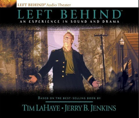 Left Behind: An Experience in Sound and Drama: A Novel of the Earth's Last Days als Hörbuch