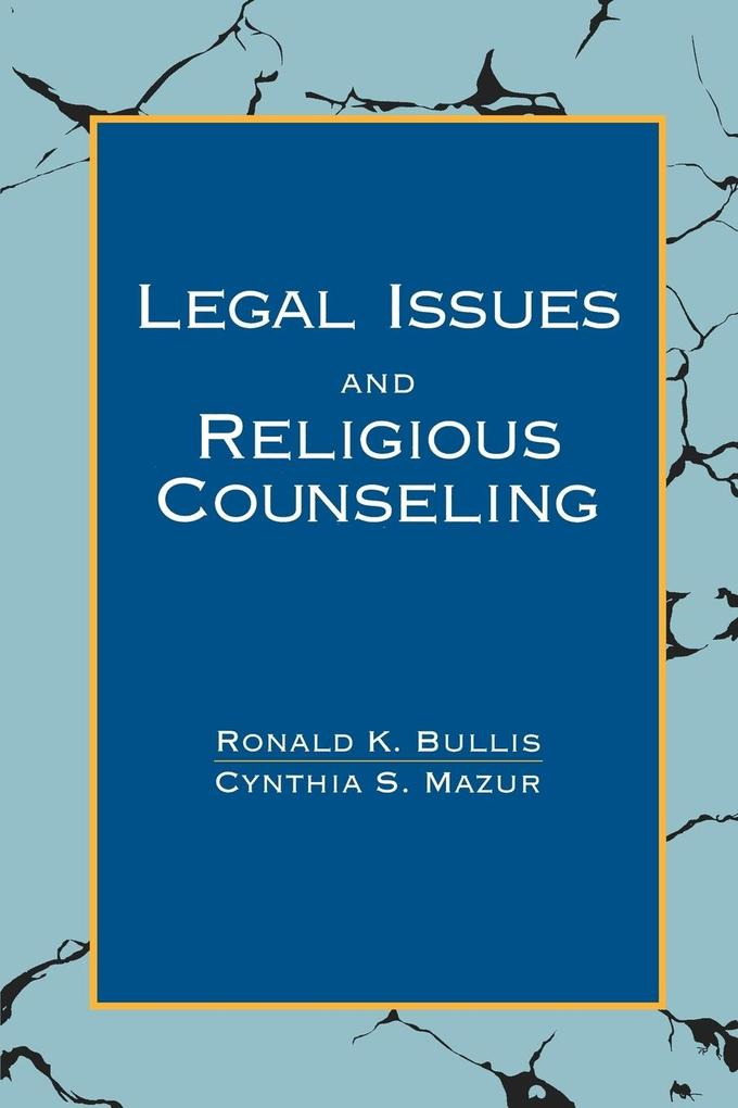 Legal Issues and Religious Counseling als Taschenbuch