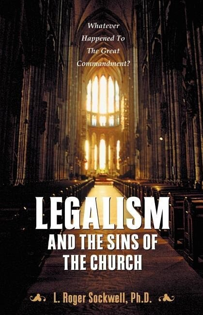 Legalism and the Sins of the Church als Taschenbuch