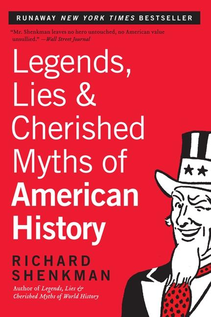 Legends, Lies & Cherished Myths of American History als Taschenbuch