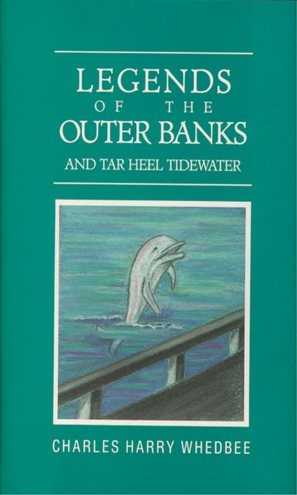 Legends of the Outer Banks and Tar Heel Tidewater als Buch
