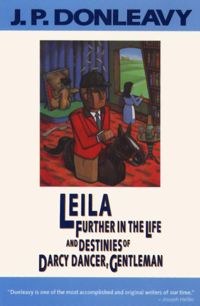 Leila: Further in the Life and Destinies of Darcy Dancer, Gentleman als Taschenbuch