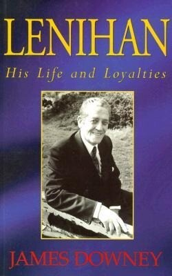 Lenihan: His Life and Loyalties als Taschenbuch