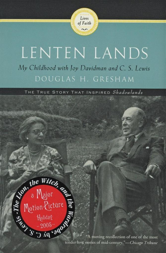 Lenten Lands: My Childhood with Joy Davidman and C.S. Lewis als Taschenbuch