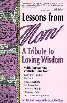 Lessons from Mom: A Tribute to Loving Wisdom als Taschenbuch