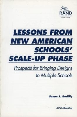 Lessons from New American Schools' Scale-Up Phase: Prospects for Bringing Designs to Multiple Schools als Taschenbuch