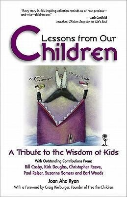 Lessons from Our Children: A Tribute to the Wisdom of Kids als Taschenbuch