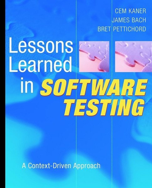 Lessons Learned in Software Testing als Buch