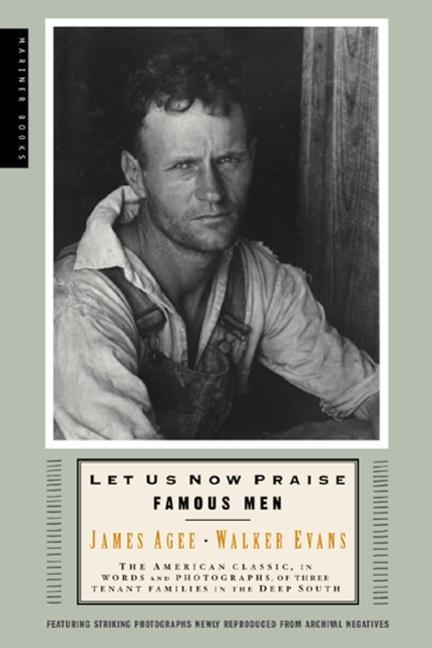 Let Us Now Praise Famous Men: Three Tenant Families als Taschenbuch