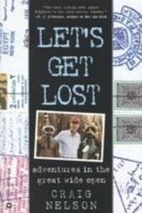 Let's Get Lost: Adventures in the Great Wide Open als Taschenbuch